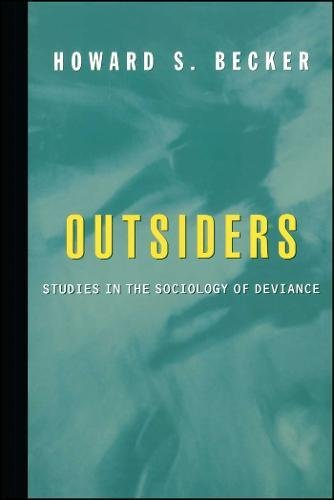 Outsiders: Studies in Sociology of Deviance