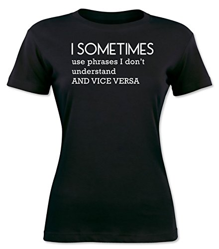 Sometimes I Use Words I Don't Understand So I Can Sound More Photosynthesis Women's T-shirt