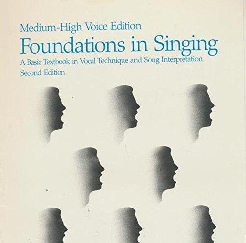 Foundations in Singing (Medium High Voice Edition)