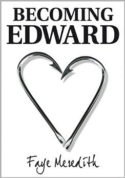 Becoming Edward by [Meredith, Faye]
