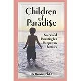 Children of Paradise: Successful Parenting for Prosperous Families