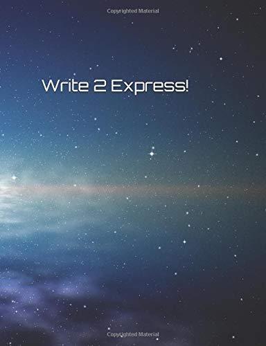 Write 2 Express!: Blank Journal, Blue ebook