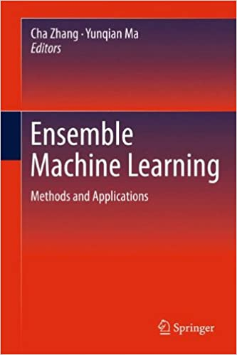 Book Ensemble Machine Learning: Methods and Applications