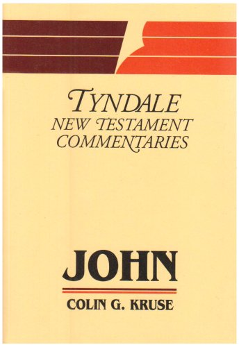 Download John (Tyndale New Testament Commentary Series) PDF