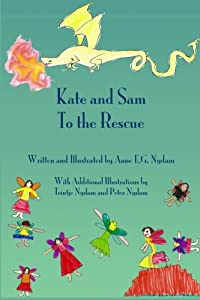 Kate and Sam to the Rescue (Kate and Sam Book 1)