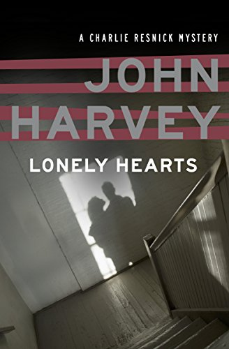 Lonely Hearts (The Charlie Resnick Mysteries Book 1) ()
