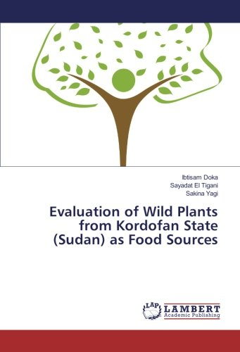 Download Evaluation of Wild Plants from Kordofan State (Sudan) as Food Sources pdf epub