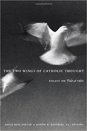 The Two Wings of Catholic Thought: Essays on Fides et Ratio (2002-12-11)