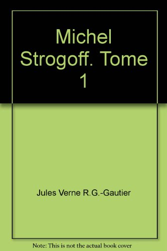 Michel Strogoff [Pdf/ePub] eBook