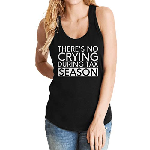 (There's No Crying During Tax Season Tank Top Shirt for Women)