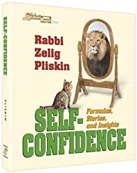 Self Confidence: Formulas, Stories, and Insights