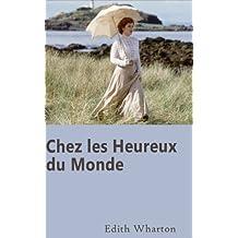 Chez les Heureux du Monde (French Edition)
