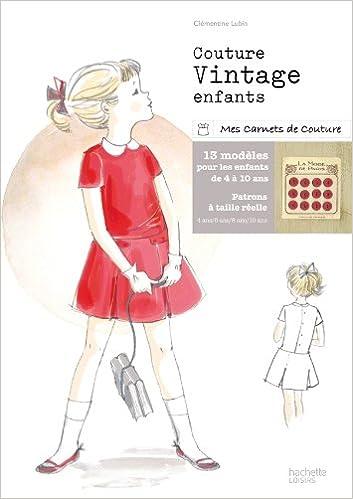 Amazon.fr - Couture vintage enfants - Clémentine Lubin - Livres c1652af42730