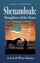 Shenandoah: Daughter of the Stars (A Civil War Story Book 3)