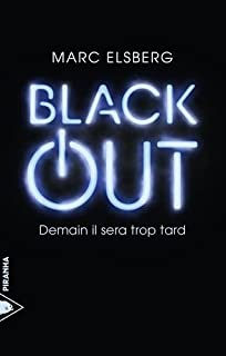 Black-out : demain il sera trop tard
