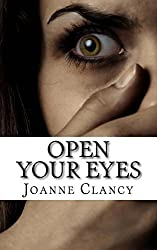 Open Your Eyes: A gripping, pulse-pounding crime thriller. (The Missing) (Volume 1)