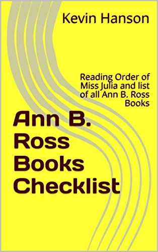 hecklist: Reading Order of Miss Julia and list of all Ann B. Ross Books ()