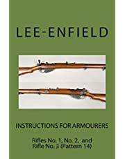 Instructions for Armourers: Rifles No. 1, No.2 and No. 3 (Pattern 14)