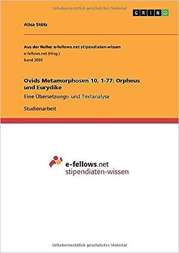 Ovids Metamorphosen 10, 1-77: Orpheus und Eurydike