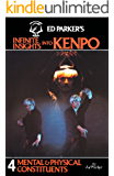 Ed Parker's Infinite Insights Into Kenpo: Mental & Physical Constituents