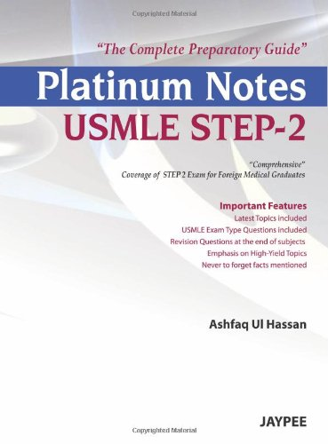 Platinum Notes USMLE Step-2: The Complete Preparatory Guide