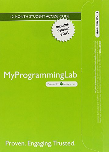 (MyProgrammingLab with Pearson eText -- Access Card -- for Java: Intro to Problem Solving and Programming (6th Edition))