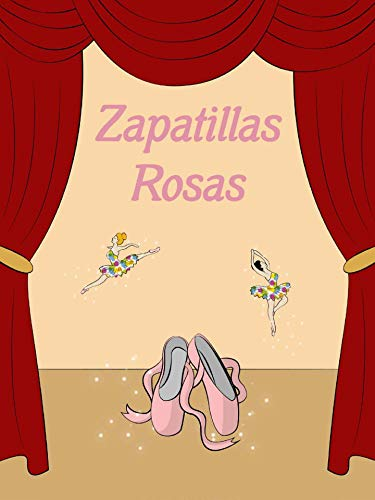 Zapatillas rosas (Spanish Edition) by [., Mi Club de Cuentos]