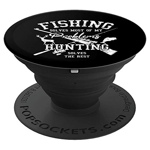 Fishing Hunting Solve Problems Rifle Deer Awesome Black Gift - PopSockets Grip and Stand for Phones and Tablets