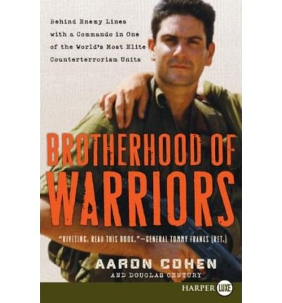[Brotherhood of Warriors: Behind Enemy Lines with a Commando in One of the World's Most Elite Counterterrorism Units] (By: Aaron Cohen) [published: August, 2008] ebook
