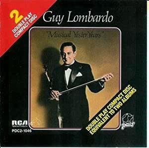 Guy Lombardo: Musical Yesteryears (Pair) [2 VINYL LP SET]