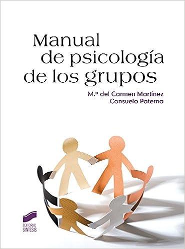 Manual de psicología de los grupos (Psicología. Manuales ...
