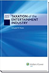 Taxation of the Entertainment Industry, 2012 Perfect Paperback