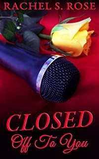 Closed Off To You by Rachel S. Rose ebook deal