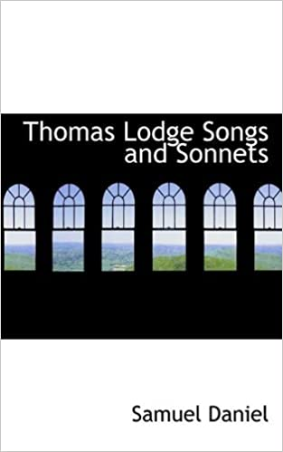 Thomas Lodge Songs and Sonnets by Samuel Daniel (2009-05-25)