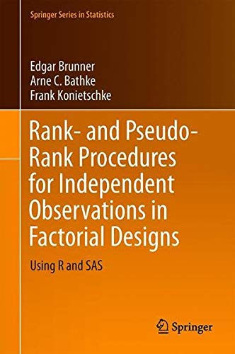 - Rank and Pseudo-Rank Procedures for Independent Observations in Factorial Designs: Using R and SAS (Springer Series in Statistics)