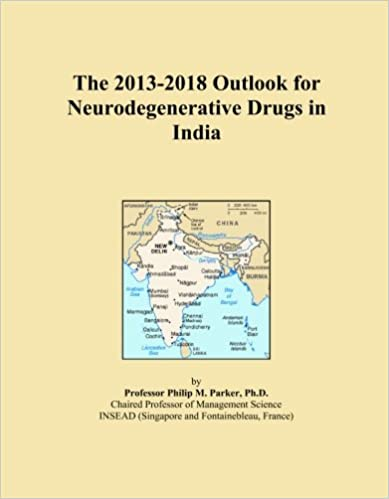Book The 2013-2018 Outlook for Neurodegenerative Drugs in India