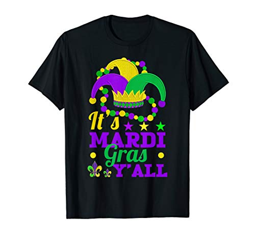 It's Mardi Gras Y'all t-shirt