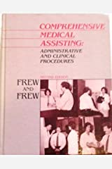 Comprehensive Medical Assisting: Administrative and Clinical Procedures Hardcover