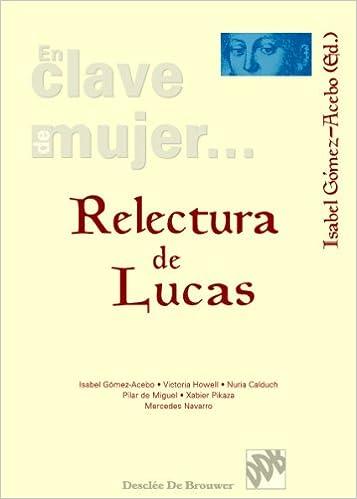 Resultado de imagen de Gómez Acebo, Relectura de Lucas
