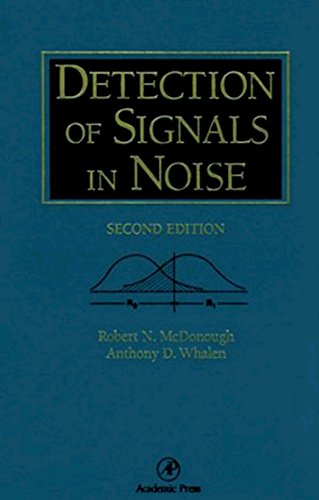 Detection of Signals in Noise, Second Edition by Academic Press