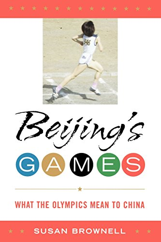 Beijing's Games: What the Olympics Mean to China (Latin American (Olympics Silhouette)