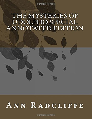 The Mysteries of Udolpho Special Annotated Edition pdf