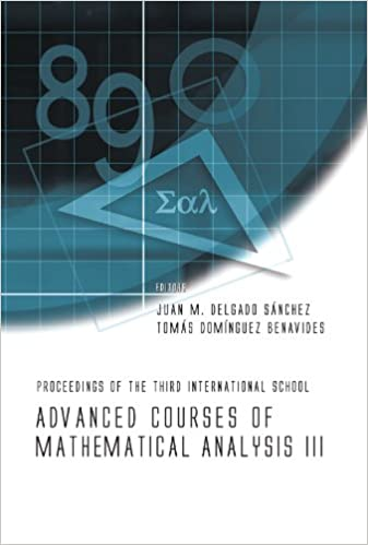 Book Advanced Courses Of Mathematical Analysis Iii - Proceedings Of The Third International School: Proceedings of the Third International School, La Rabida, Spain 3-7 September 2007 (No. 3)