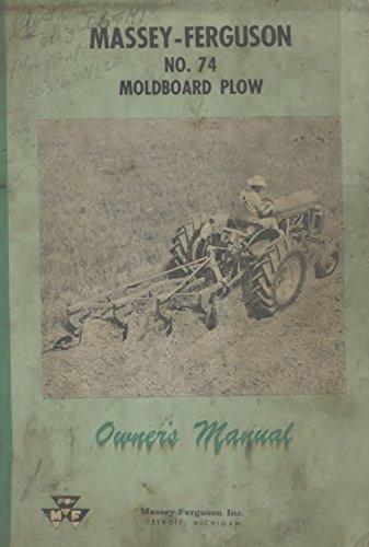 Massey-Ferguson No. 74 Moldboard Plow Massey Ferguson Plow