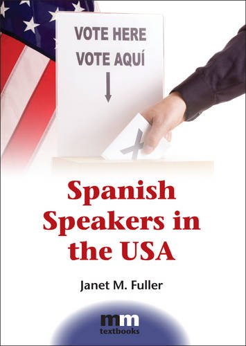 Spanish Speakers in the USA (MM Textbooks)