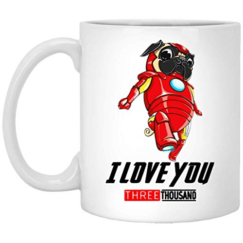 Iron Pug Avenger Cute Puppy I love You 3000 Coffee Mug - 11Oz White Cute Mug For Dog Lover Couple Friend Mother Father Children In Wedding Anniversary Father's Day Mother Day Birthday