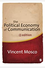 The Political Economy of Communication Paperback