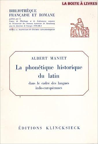 Lire La phonétique historique du latin dans le cadre des langues indo-européennes pdf