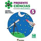 Presente Ciências 5 Edição 5