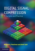 Digital Signal Compression: Principles and Practice Front Cover